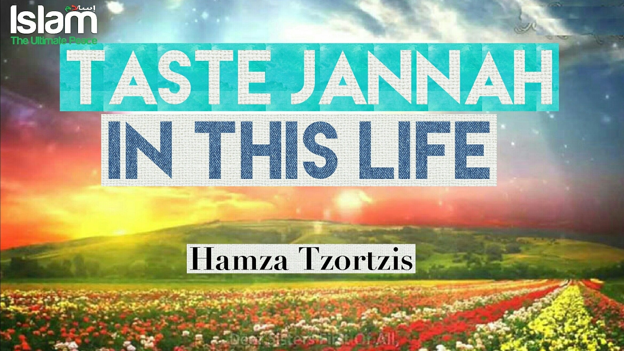 Taste Jannah in Dunya if you want to taste it in Hereafter !!! Hamza Tzortzis ~ (Powerful Lecture)