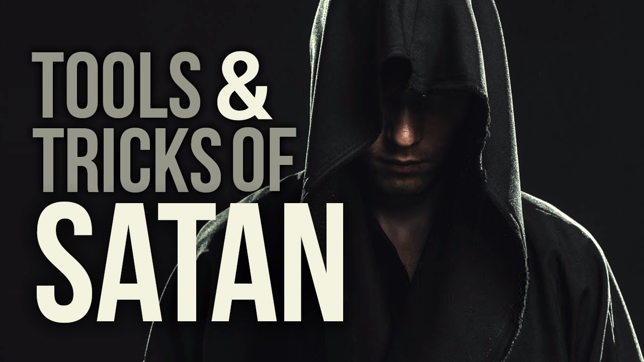 The Devils Tricks and Tools