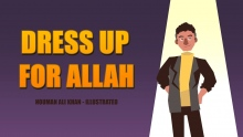 Dress up for Allah