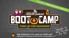[Pre-Ramadan Bootcamp] Ep 2: Start with WHY