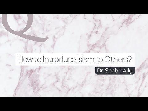 Q&A: How to Introduce Islam to Others? | Dr. Shabir Ally
