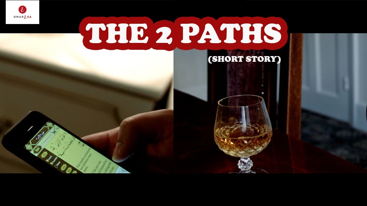 The 2 Paths (Emotional Short Story) by Omar Esa