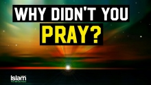 Why didn't you pray Oh My Slave ?  Powerful