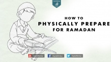 How To Physically Prepare For Ramadan