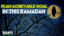 Plan Achievable Goal in this Ramadan | Mohammad Hoblos