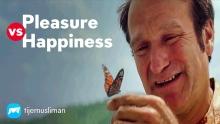 Pleasure vs Happiness
