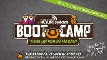 [Pre-Ramadan Bootcamp] Ep 24: Social Media Fasting during Ramadan
