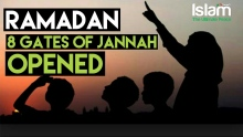 Ramadan : 8 Gates of Jannah are Opened | Featured by Bilal Assad, Mufti Menk, Mohammad Hoblos & more