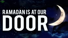 Ramadan Is At Our Door