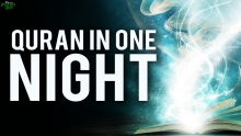 Whole Quran In One Night (Powerful)