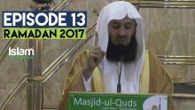 Episode 13 | Save Yourself Part 2 | Ramadan Series 2017 | Mufti Menk