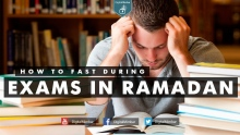 How to Fast During Exams in Ramadan?