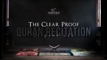 Powerful Quran Recitation - The Clear Proof (al-Bayyinah)