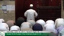 Tarawih Night 16: Surah 25 Al-Furqan (The Criterion) Ayah 21  - Surah 27 An-Naml (The Ant) Ayah 58