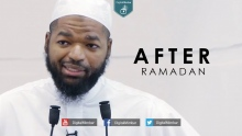 After Ramadan - Abdul Aziz Shakir
