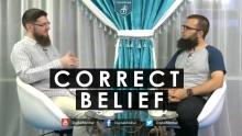 Correct Belief - Ismail bullock & Almir Smajlovic