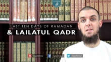 Last ten days of Ramadan & Lailatul Qadr - Muhammad Tim Humble