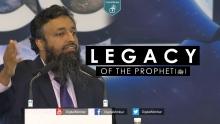 Legacy of the Prophet (ﷺ) - Tawfique Chowdhury