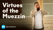 Virtues of the Muezzin
