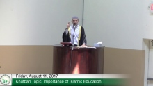 8 11 17 Khutbah   Importance of Islamic Education