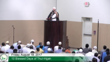 8 18 17 Khutbah 10 Blesssed Days of Thul Hijjah