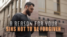 A Reason For Your Sins Not To Be Forgiven
