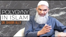 Controversial Issues Related to Women: Polygyny | Dr. Shabir Ally