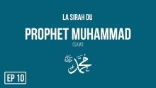 La Sirah du Prophète Muhammad(SAW) - Zayd Ibn Haritha Les Débuts de la Révélation - Ep 10