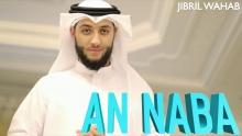 NEW Surat An Naba - Jibril Wahab سُوۡرَةُ النّبَإِ بصوت القارئ جبريل وهاب