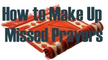 Q&A: How to Make Up Missed Prayers | Mufti Abdur-Rahman ibn Yusuf Mangera