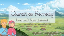 Quran as Remedy | Nouman Ali Khan