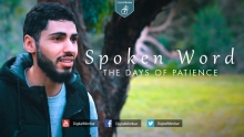 The Days of Patience   SPOKEN WORD