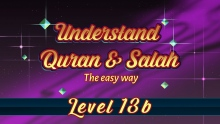 13b | Understand Quran and Salaah Easy Way