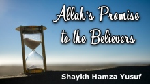 Allah's Promise to the Believers - Shaykh Hamza Yusuf