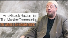 Anti-Black Racism in The Muslim Community | Dr. Abdullah Hakim Quick