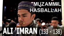 Muzammil Hasballah | Surah Ali 'Imran (133 - 138) [INDO-ENG-ARABIC]