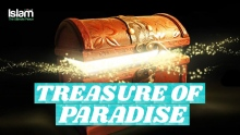 One of The Treasures of Jannah   Easy way to go to Jannah