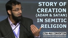 Story of Creation (Adam & Satan) in Semitic Religion by Imam Asif Hirani (ICNA-MAS Convention)