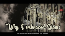 04 - Why I Embraced Islam