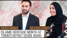 Islamic Heritage Month at Toronto District School Board | Qaiser Ahmad & Nazerah Shaikh