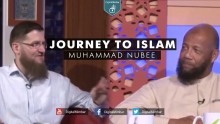 Journey to Islam  - Muhammad Nubee & Ismail Bullock