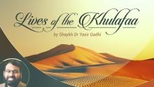 Lives of Sahaba (38): Talha Ibn Ubaydullah - Ashara Mubashara - Shaykh Dr Yasir Qadhi
