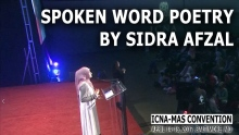 Spoken Word Poetry by Sidra Afzal - Open Mic Competition Winnner (ICNA-MAS Convention)