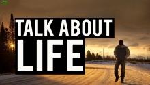 DEEP TALK ABOUT LIFE