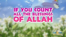 Nasheed - Count the Blessings of Allah with Zaky
