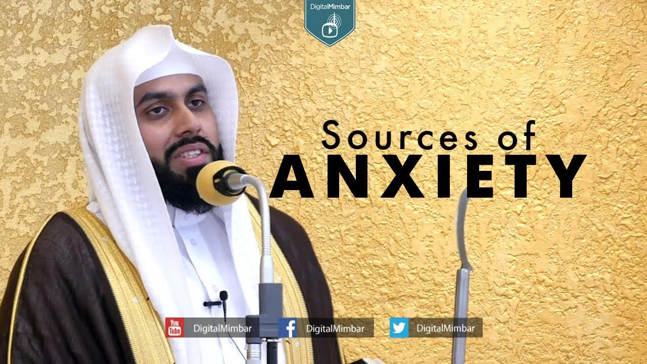 Sources of Anxiety - Muiz Bukhary