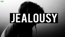 DANGERS OF JEALOUSY (POWERFUL)