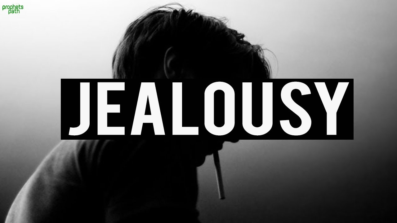 jealousy in islam In this counseling answer: • while we are all humans who get jealous at times, it is something we should strive to overcome • think and speak in the positive.