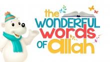 NEW - The Wonderful Words of ALLAH - (Al-Fatiha)