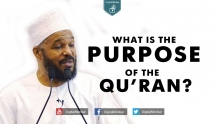 What is the PURPOSE of the Qur'an? - Dr Bilal Philips